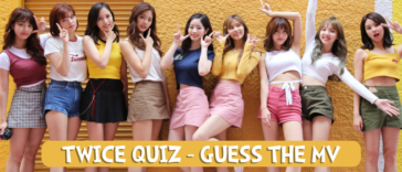 TWICE Quiz Guess TWICE Music Video 2017