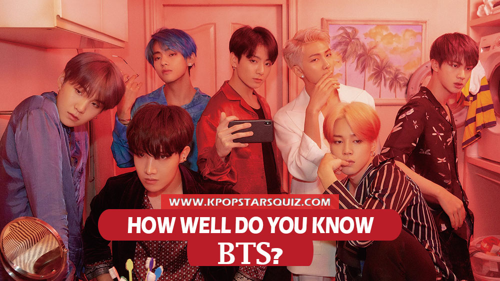 Bts Quiz 2019 How Well Do You Know Bangtan Boys Kpop Stars Quiz Which member of bts are you most like? bts quiz 2019 how well do you know